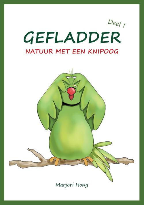 Het boek: Gefladder deel I - Natuur met een knipoog